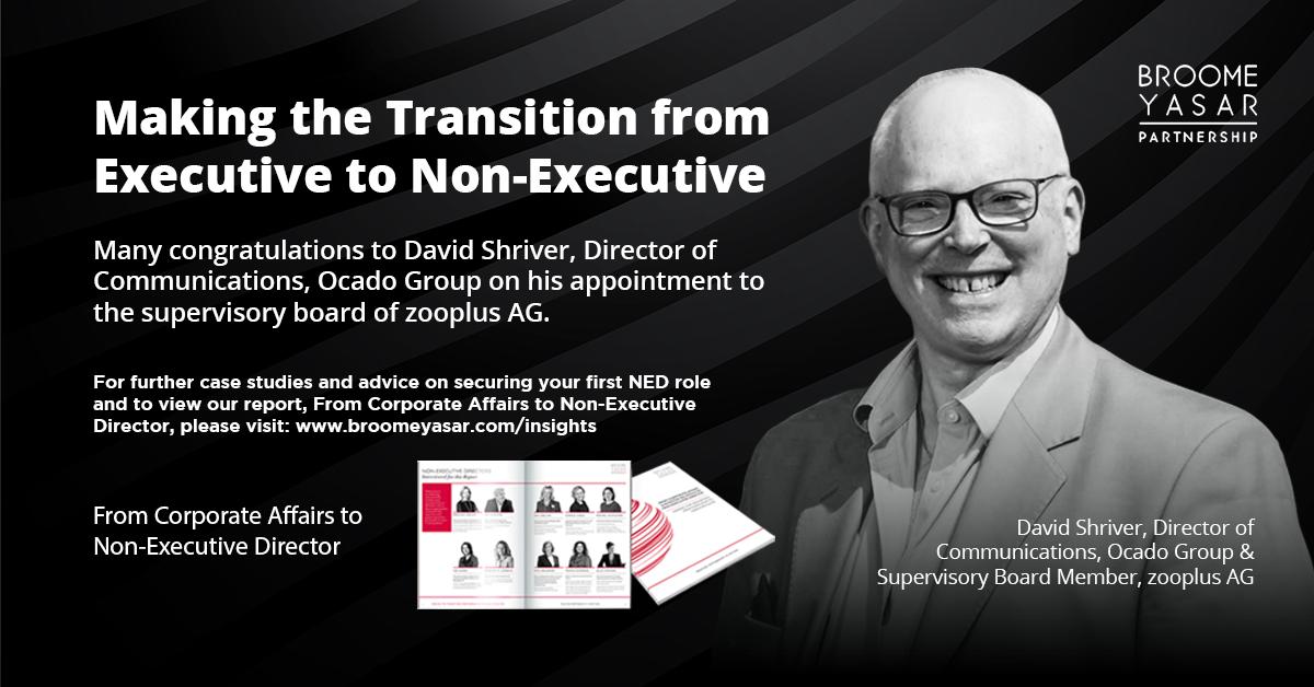 Making the Transition from Executive to Non-Executive – David Shriver, Ocado